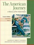 American Journey, Goldfield, David H. and Anderson, Virginia DeJohn, 0205214967