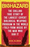 Biohazard, Ken W. Alibek and Stephen Handelman, 0385334966