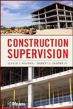 Construction Supervision, Rounds, Jerald L. and Segner, Robert O., 047061496X