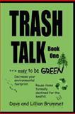 Trash Talk, Lillian Brummet, 1475184964