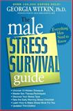 The Male Stress Survival Guide, Georgia Witkin, 1557044961