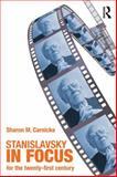 Stanislavsky in Focus, Sharon Marie Carnicke, 0415774977