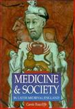 Medicine and Society in Later Medieval England, Rawcliffe, Carole, 0750914971