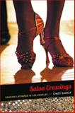 Salsa Crossings, Cindy García, 0822354977