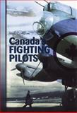 Canada's Fighting Pilots, Edmund Cosgrove and Brick Billing, 0919614973