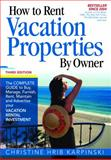 How to Rent Vacation Properties by Owner, Christine Hrib-Karpinski, 0974824976