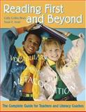 Reading First and Beyond : The Complete Guide for Teachers and Literacy Coaches, Cathy Collins Block, Susan E. Israel, 1412914973