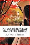 An Occurrence at Owl Creek Bridge, Ambrose Bierce, 1484124979