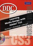 Learning Media Design w/Adobe CS3 Student Edition, Skintik, Catherine, 0135044979