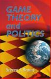 Game Theory and Politics, Brams, Steven J., 0486434974