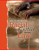 The Search for Racial Justice Through Law, Shirley, Bill and Coffee, Matt, 0757554970