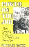Power on the Job, Michael Yates, 0896084973