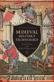 Medieval Military Technology, DeVries, Kelly and Smith, Robert Douglas, 1442604972