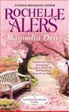Magnolia Drive, Rochelle Alers, 145557497X