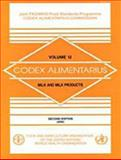 Codex Alimentarius Vol. 12 : Milk and Milk Products, FAO Staff and WHO Staff, 925104497X