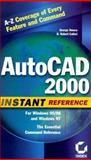 AutoCAD 2000 Instant Reference, Omura, George and Callori, B. Robert, 0782124976