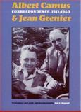 Correspondence, 1932-1960, Albert Camus and Jean Grenier, 0803214979