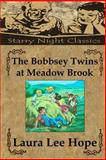 The Bobbsey Twins at Meadow Brook, Laura Hope, 1490424970