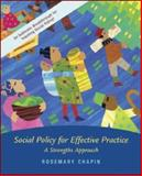 Social Policy with Case Study CD and Ethics Primer, Chapin, Rosemary K., 0073274976