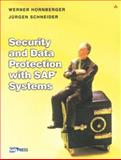 Security and Data Protection with S. A. P. Systems, Hornberger, Werner and Schneider, Jürgen, 0201734974
