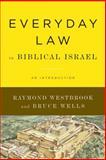 Everyday Law in Biblical Israel