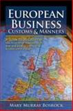 European Business Customs & Manners : A Country-By-Country Guide, Bosrock, Mary Murray, 0881664979
