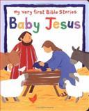 Baby Jesus, Lois Rock, 1561484970