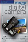 On the Road with Your Digital Camera 9781592004973