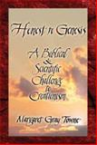 Honest to Genesis : A Biblical and Scientific Challenge to Creationism, Towne, Margaret, 159286497X