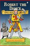 Robert the Bruce and All That, Burnett, Allan, 1841584975