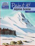 Alpine Scene in Watercolour, Arnold Lowrey, 1844484971