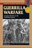 Guerrilla Warfare, William Weir, 0811734978