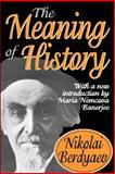 The Meaning of History, Berdyaev, Nikolai, 1412804973