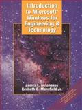 Introduction to Microsoft Windows for Engineering and Technology, Antonakos, James L. and Mansfield, Kenneth C., 0132274973