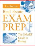California Real Estate Exam Prep : The Smart Guide to Passing, Thomson, Neil, 0324644973