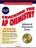 Chemistry 2000-2001, Princeton Review Staff and Paul Foglino, 0375754970