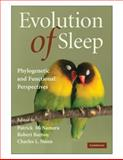 Evolution of Sleep : Phylogenetic and Functional Perspectives, , 0521894972