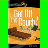 Get off the Couch! : Seven Psychological Secrets for Success in Business, Kenji Sax, 0971354979