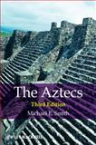 The Aztecs, Smith, Michael E., 1405194979