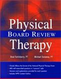 Physical Therapy Board Review, Fortinberry, Brad and Dunaway, Michael, 1560534974
