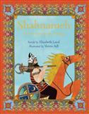 Shahnameh, Elizabeth Laird, 1847804977
