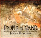 People of the Eland : Rock Paintings of the Drakensberg Bushmen as a Reflection of Their Life and Thought, Vinnicombe, Patricia, 1868144976