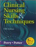Clinical Nursing Skills, Techniques and Checklist Package, Perry, Anne Griffin and Potter, Patricia A., 0323014976