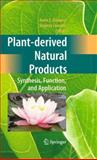 Plant-Derived Natural Products : Synthesis, Function, and Application, Osbourn, Anne E. and Lanzotti, Virginia, 0387854975