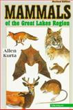 Mammals of the Great Lakes Region, Kurta, Allen, 0472064975