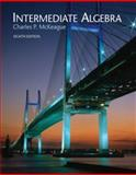 Beginning and Intermediate Algebr, McKeague, Charles P., 0495384976