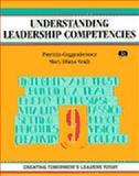 Understanding Leadership Competencies : Creating Tomorrow's Leaders Today, Guggenheimer, Patricia, 1560524979