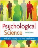 Psychological Science, Gazzaniga, Michael S. and Heatherton, Todd F., 0393924971