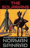 The Solarians, Norman Spinrad, 1490394974