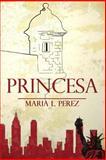 Princesa, Maria Perez, 1499544979